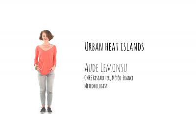 Urban Heat Islands - Aude Lemonsu